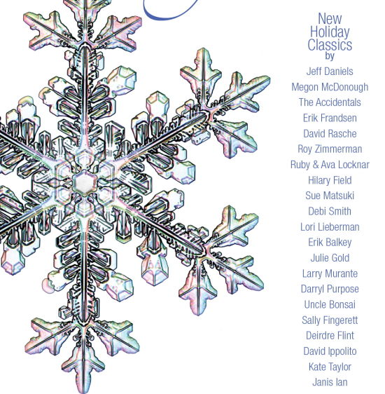 COMING SOON! 22 artists 22 Christmas/Hanukah/Solstice/New Year's Songs -- Jeff Daniels, Janis Ian, Kate Taylor, The Accidentals, Uncle Bonsai, & more!