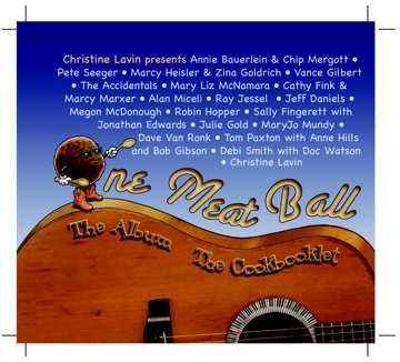 One Meatball -- The CD, the Cookbook, The Concert