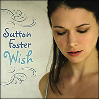 SUTTON FOSTER DEBUT ALBUM THAT CONTAINS MY SONG